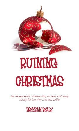 Ruining Christmas